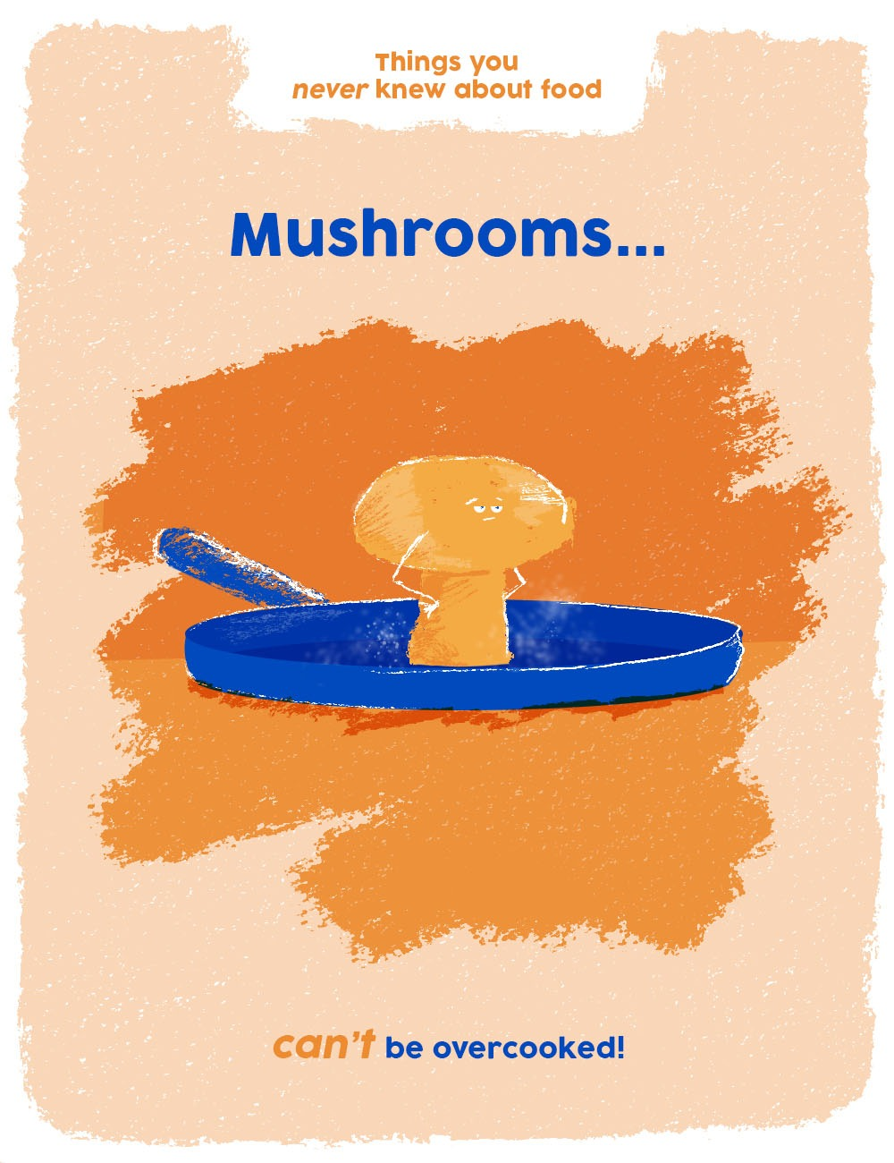 things you never knew about food graphics - mushrooms can't be overcooked